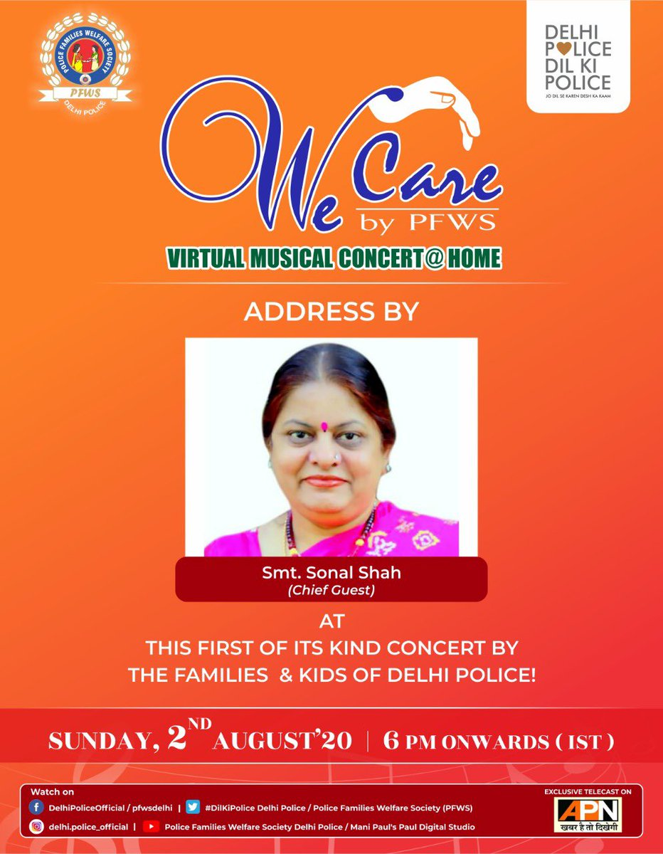 Watch the biggest Virtual Concert created by kids and families of Delhi Police, Today 2nd August 2020 from 6 PM onwards.  First time ever, Witness the Special Virtual Address by our distinguished *Chief Guest, Smt. Sonal Shah*, on this gala evening!  Stay Tuned!