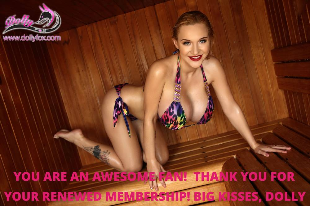 Woohoo! An awesome best fan has just renewed their membership on my website. Thank you to another amazing person! You should join too and be part of my exclusive #dollyfox club