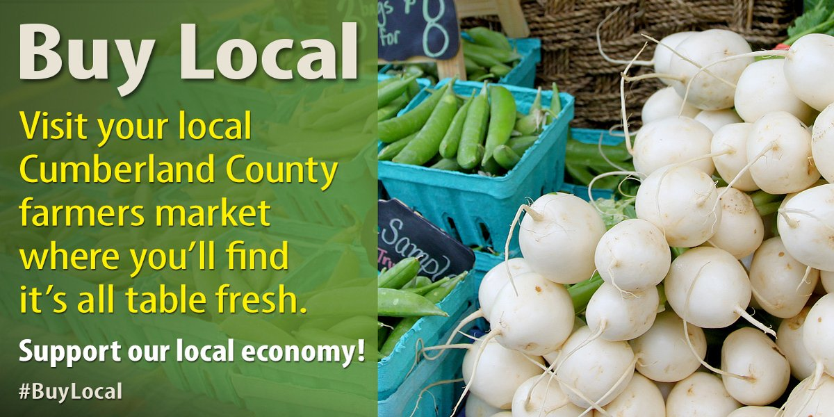 Help Support Our Cumberland County Businesses By Buying Local! 🌽  Farmers Markets ➡️