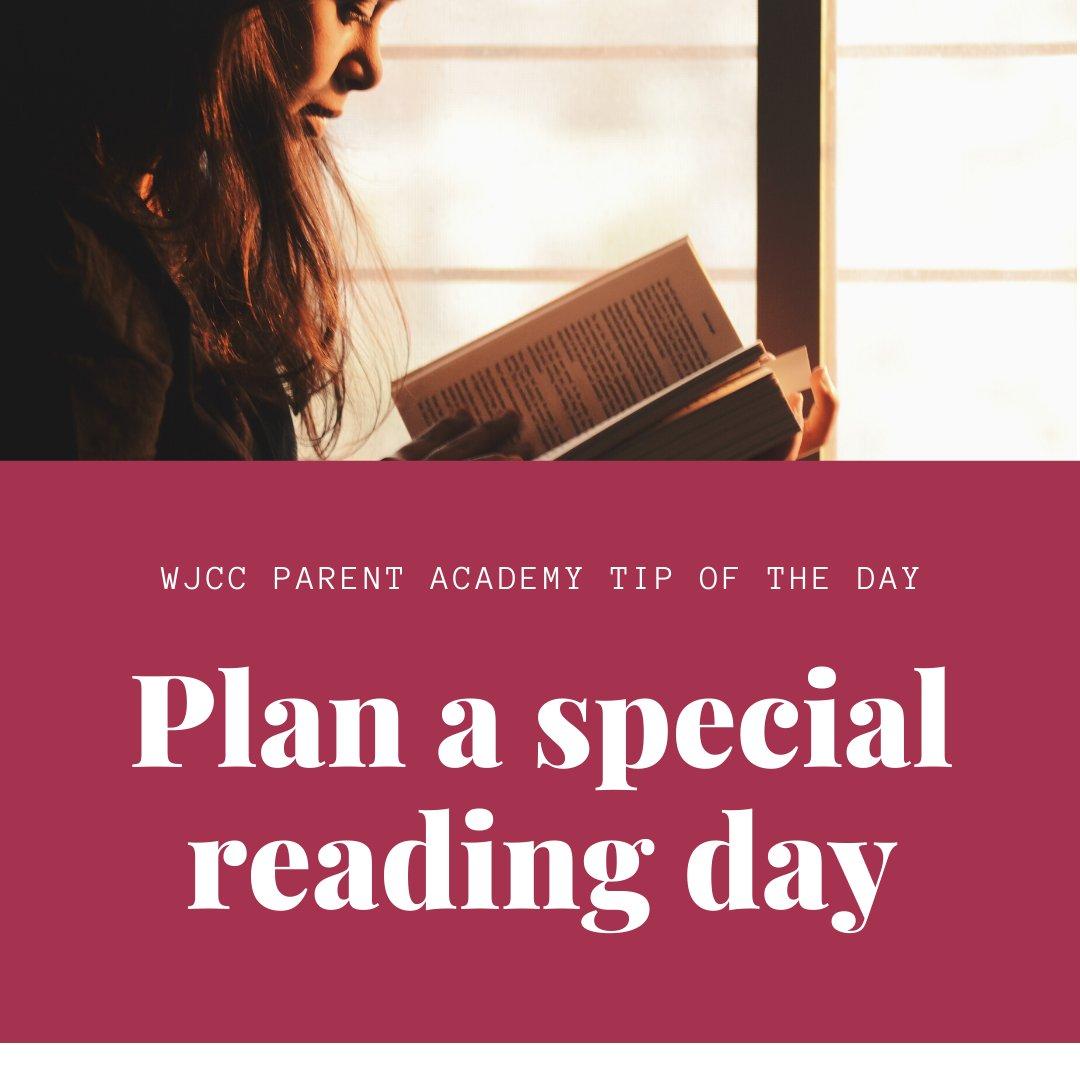 Plan a special reading day  Every now and then, declare a Reading Day. Set the whole day aside for reading book after book. #WeAreWJCC English:  Español: