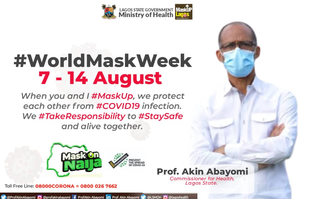 Our only message for #WorldMaskWeek2020 is simple; #MaskUp in public places to protect yourself and others from #COVID19 infection #ForAGreaterLagos  This is in addition to  #handwashing and #SocialDistancing 🚶~🏃  #TakeResponsibility for yourself and others  #MaskOnNaija