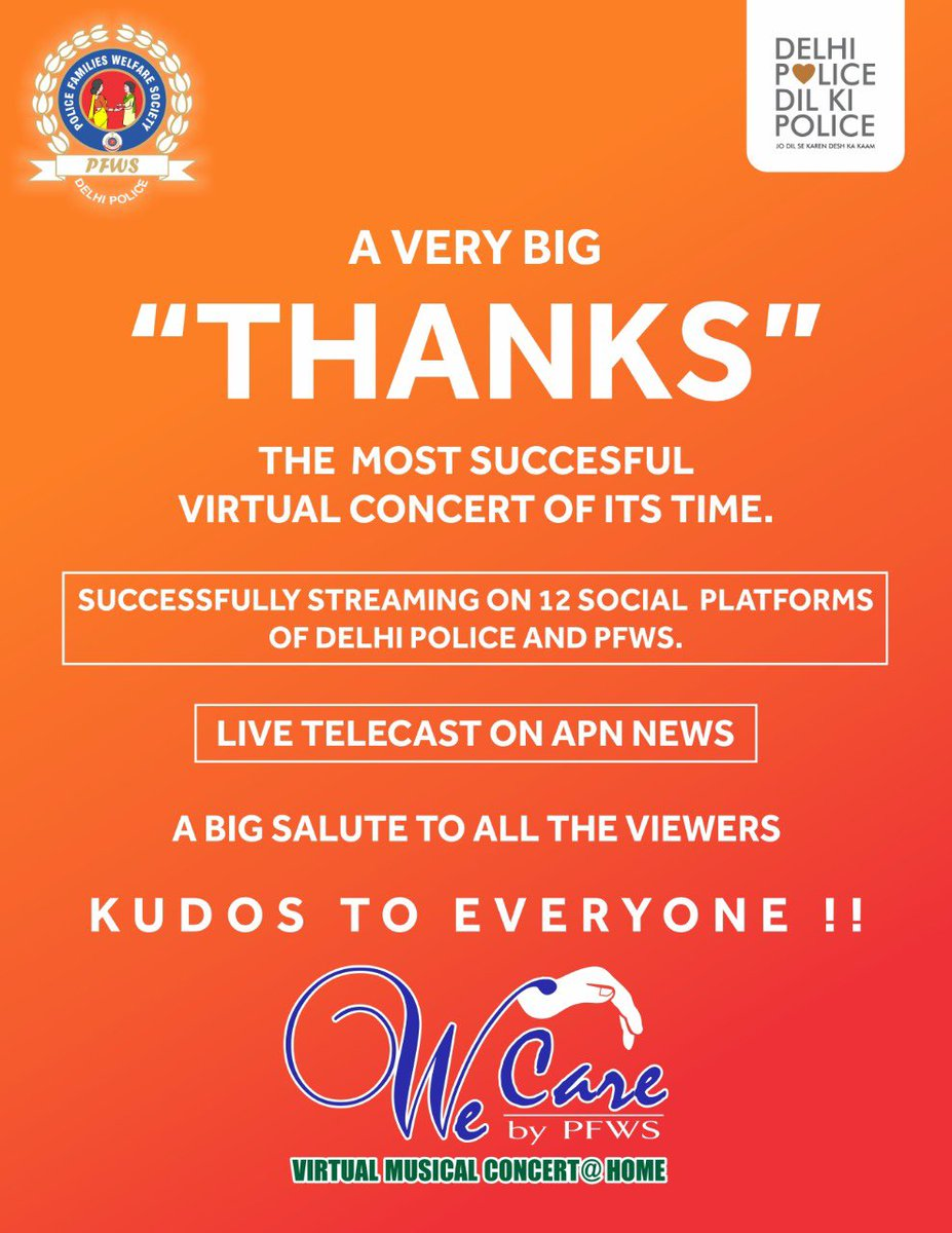 Thank you Delhi!! Thank you Viewers!!! It was first of it's kind Virtual Event streamed on 12 digital platforms and APN news channel.  The Programme with performances by families and kids of Delhi Police, was a stupendous hit with massive viewership!  Keep Supporting!!  JAI HIND