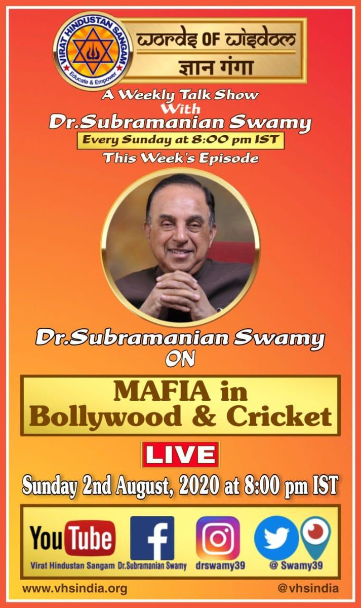 "Exclusive & Explosive Episode Today  By Dr @Swamy39 At 08:00 PM IST ""MAFIA in Bollywood & Cricket"" On  #WordsOfWisdom #GyanGanga Organised by Virat Hindustan Sangam  #SubramanianSwamy #Bollywood  #BollywoodDarkSecrets #Secrets"