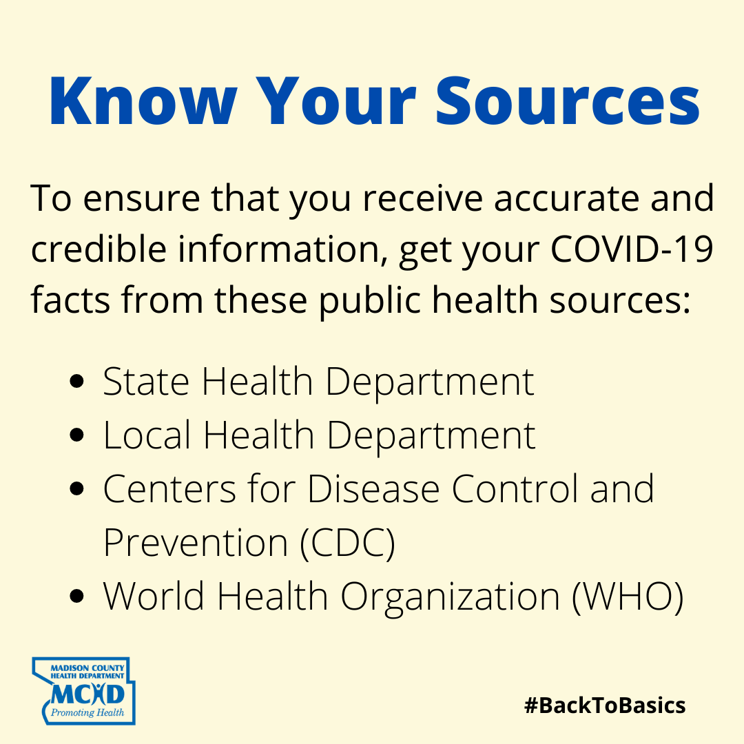 There is a lot of information out there, make sure you are getting your COVID-19 information from credible sources like your local and state health departments, the CDC, and the WHO.  #KnowYourSources #BackToBasics #COVID19
