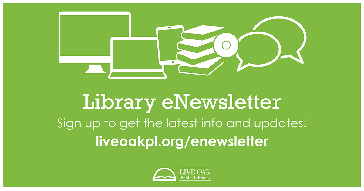 Get the latest info in your inbox. Sign up for the Library eNewsletter today! 👉