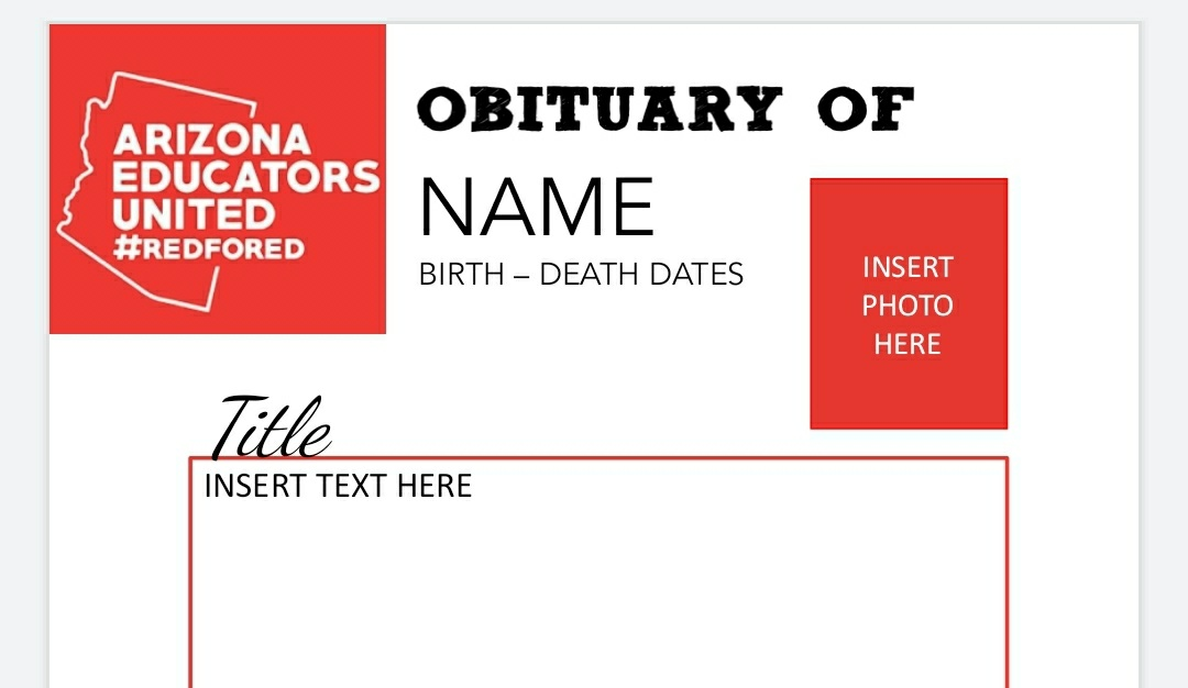 An Arizona teachers union is telling their members to write fake obituaries to the governor to protest reopening schools  Here is the template they circulated to their members: