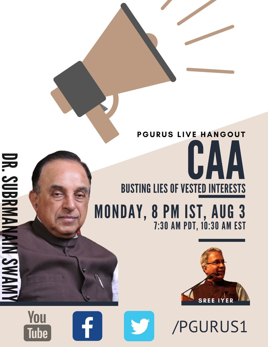 """Dr @Swamy39 on @pGurus1 Today Aug 3rd Live at 8 PM on various """"CAA fake narratives"""" spread about him &  what he intends to do about it @SreeIyer1 @jagdishshetty Live on Pgurus Twitter Facebook & YouTube #SubramanianSwamy Subscribe/Follow to Watch #CAA #caaprotest @narendramodi"""