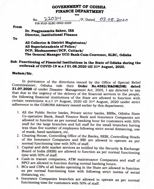 Odisha govt allows normal functioning of public & private sector banks, RRBs, state co-operative banks & insurance companies with 50% staff in large branches & full strength in small branches with less than 5 employees till August 31, by following the COVID-19 guidelines.