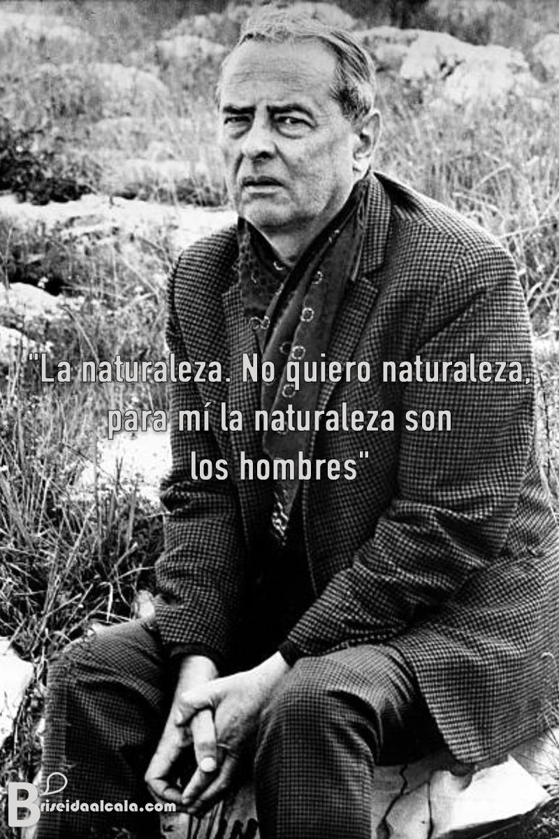 """La naturaleza. No quiero natura"
