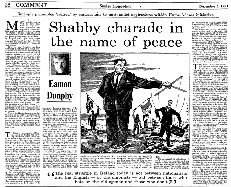 """""""Most sensible people will have turned away from what politicians and respected commentators call the peace process"""". Lest we forget Eamon Dunphy  @Dunphy_Official on John Hume week after week."""