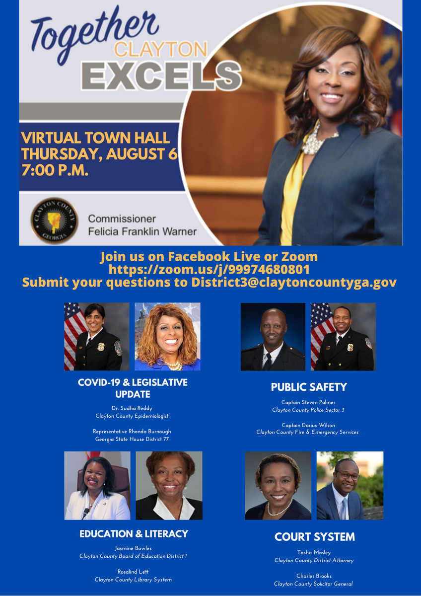 We are proud to share the following information to the Together, Clayton Excels-Virtual Town Hall hosted by Commissioner Felicia Franklin Warner. Featuring Clayton County Board of Education member, Ms. Jasmine Bowles, please see the information below to access the event.