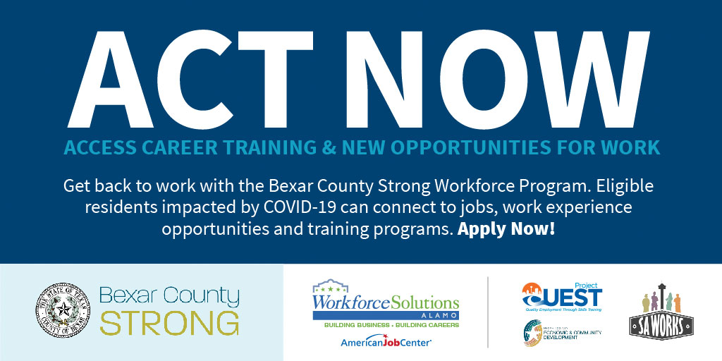 Access career training & new opportunities for work with the Bexar County Strong Workforce Program. Eligible residents impacted by COVID-19 can obtain jobs, work experience opportunities, & training programs. For eligibility requirements and to apply visit