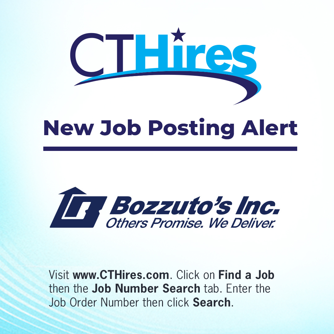 Bozzuto's is hiring full-time Warehouse Selectors in North Haven and Cheshire and is also seeking a Diesel Technician. Visit . Click on Find a Job then the Job Number Search tab. Enter the Job Order Number then click Search.  #CTJobs
