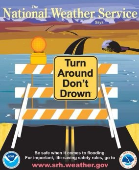 DO NOT attempt to drive through flooded areas. Tropical storm Isaias has the potential to cause major flooding and presents a life threatening situation for yourself and rescuers.^NT