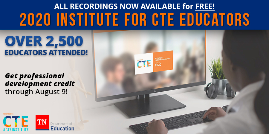 You can still access the free 2020 Institute for Career and Technical Education recorded sessions for PD and TASL credit through August 9! These virtual sessions include topics on Google Classrooms, work-based learning and more! #ThisisTNCTE Learn more: