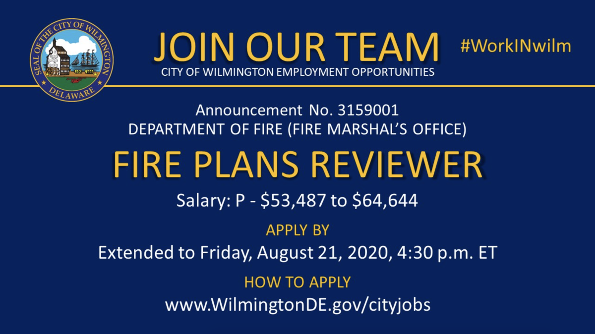 📣 #NOWHIRING: Fire Plans Reviewer  This position will remain open until Friday, August 21, 2020. Apply online today!  Apply here ➡️   #WilmDE #netDE #jobalert #jobsDE #jobs