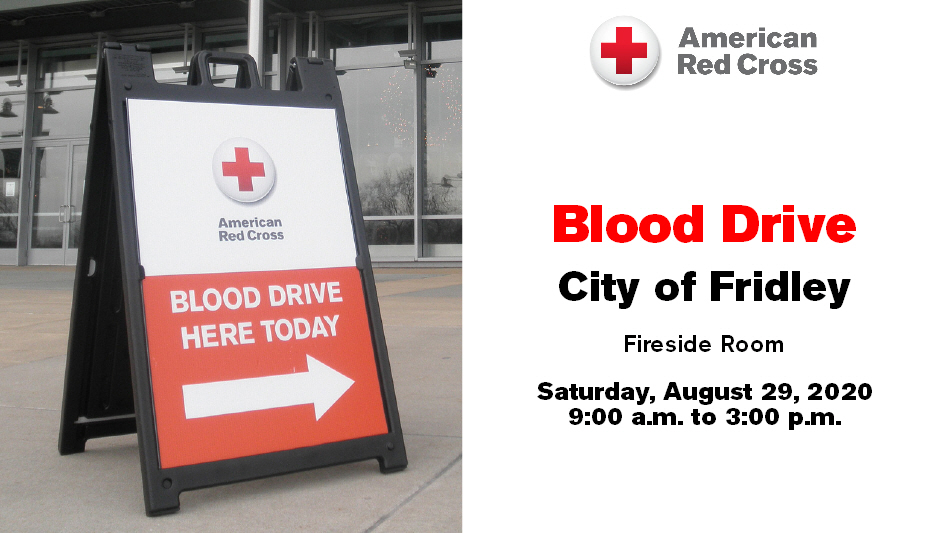 The @RedCross Blood Drive is coming back to Fridley City Hall again this year! To register and donate, visit  and enter sponsor code CityofFridley. This year's blood drive will be held on Saturday, August 29 starting at 9 a.m.