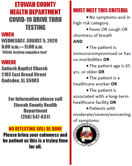 This Wednesday, August 5, 2020  Drive Thru COVID Testing.  Masks will be given out also, while supplies last only.  There will be no re-testing at this testing location. #covid19etowah #masksupetowah