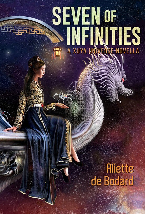 Reviewers: @aliettedb's fantastic SEVEN OF INFINITIES is now up for request on @NetGalley!  @SubPress #Xuya
