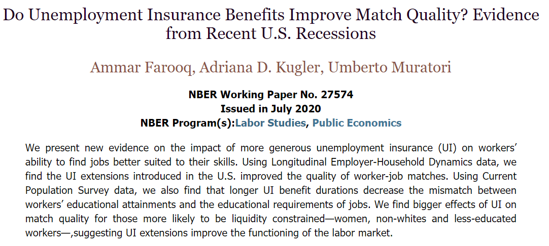 New evidence on the impact of more-generous unemployment insurance on workers' ability to find jobs better suited to their skills, from Ammar Farooq, Adriana D. Kugler, and Umberto Muratori