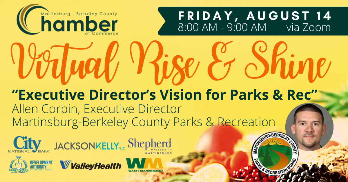 Join us next Friday morning to hear new Executive Director Allen Corbin's vision for Martinsburg-Berkeley County Parks & Recreation. #MyChamber