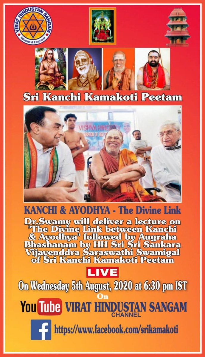 """Dr.@Swamy39 Ji will Be LIVE & Deliver a Lecture on """"THE DIVINE LINK - Kanchi & Ayodhya"""" Followed by Augraha Bhashanam by HH Sri Sankara Vijayenddra Saraswathi Swamigal of @KanchiMatham  Today Wednesday 5th August, 2020 @ 6:30 pm IST on @vhsindia YouTube Channel  @jagdishshetty"""