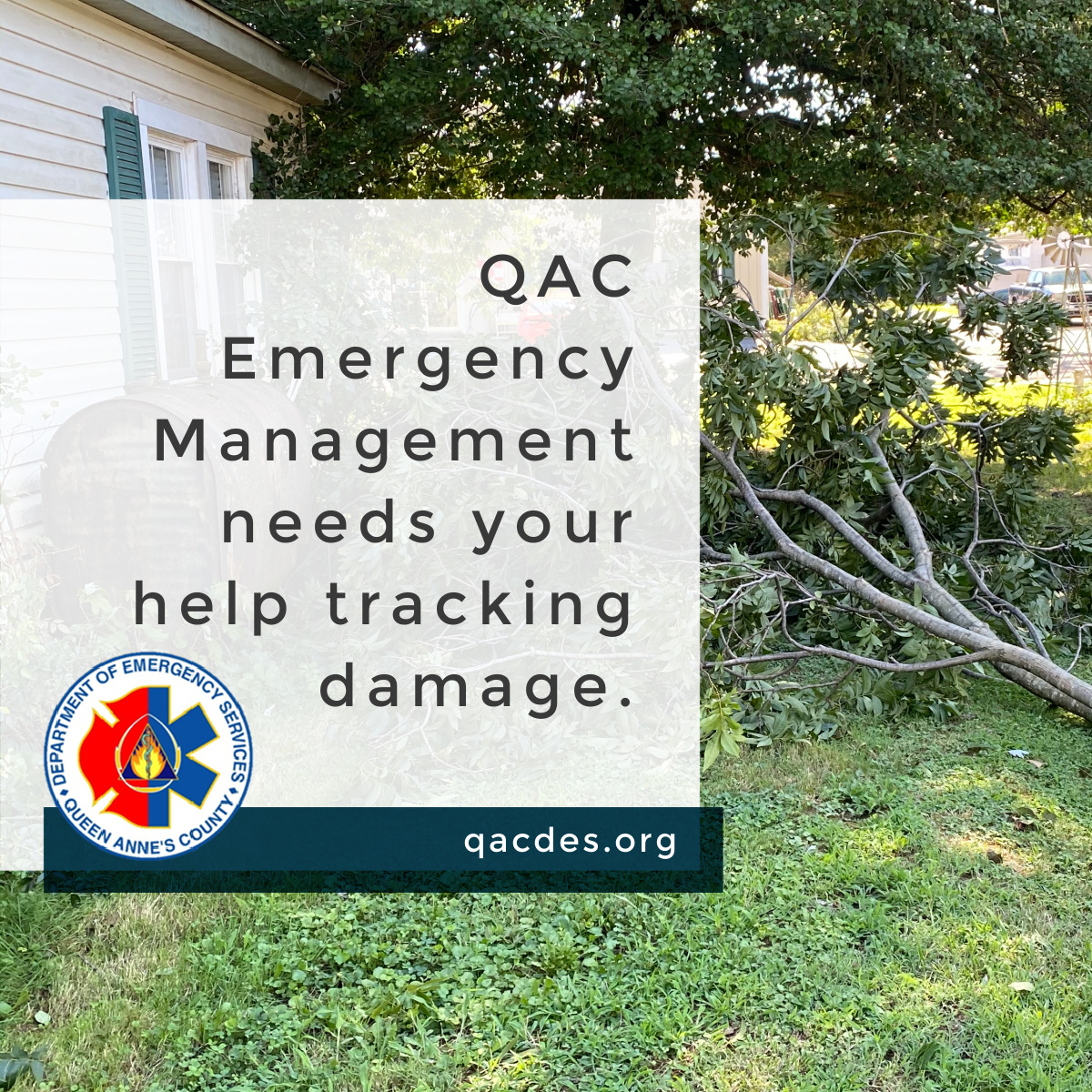 Our Emergency Management team needs your help tracking damage from yesterday. Please send pictures or videos of the storm or of damage to Queen Anne's County Department of Emergency Services Facebook page.