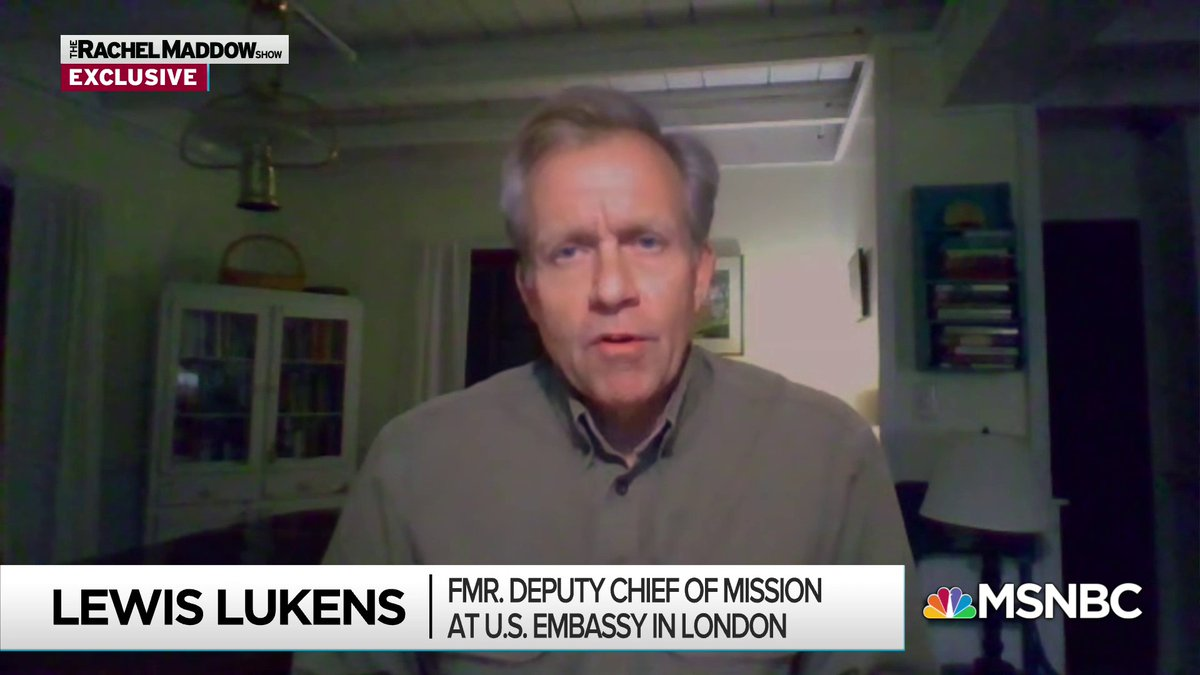 Here is Part 1 of Rachel Maddow's remarkable interview tonight with Lewis Lukens, former Deputy Chief of Mission at the U.S. Embassy in London.