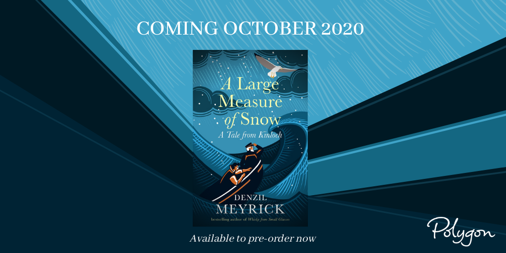 "This October, Denzil Meyrick @Lochlomonden returns to Kinloch with a new tale. In ""A Large Measure of Snow"" Skipper Sandy Hoynes and first mate Hamish set sail aboard the Girl Maggie one snowy December ... what could go possibly wrong? Pre-order now!"