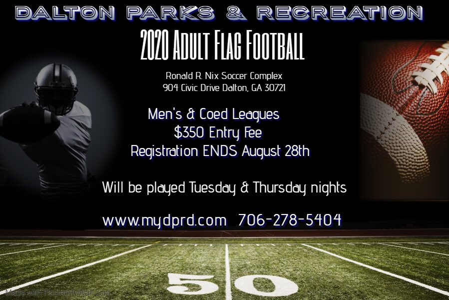🏈 ADULT FLAG FOOTBALL 🏈  Registration is OPEN! It ends August 28th.   For questions or more information please contact Brandon Sane at 706-847-0943