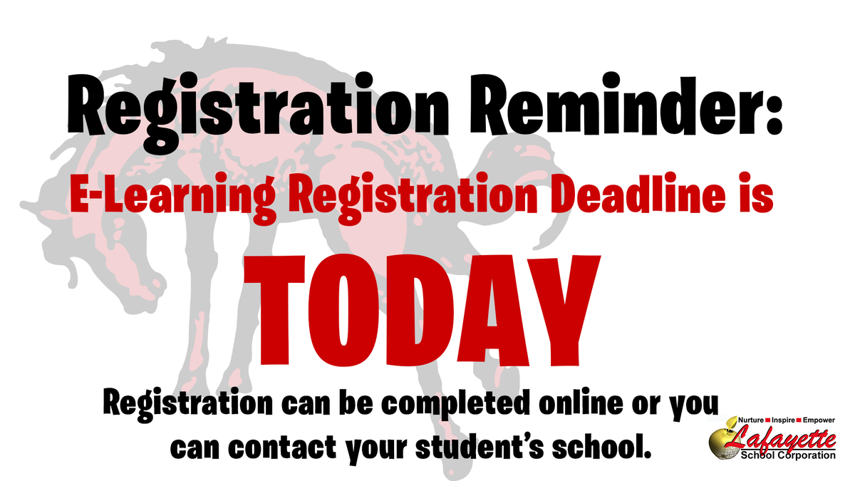 The deadline for registering for the E-Learning Option is today (Thursday, August 6).  Please contact your school if you are having difficulty with online registration.