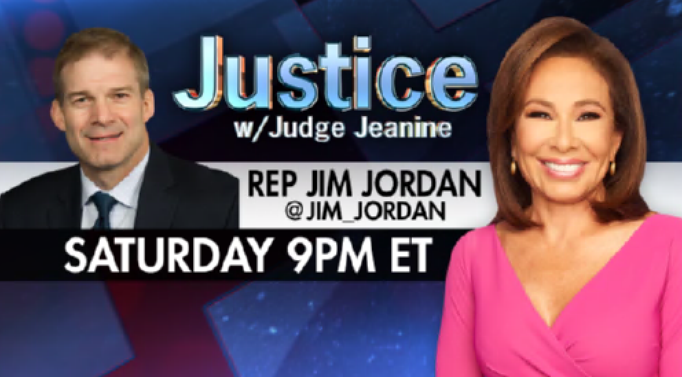 SATURDAY! Tune in to watch Rep @Jim_Jordan join me on 'Justice'! You won't want to miss it!