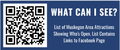 Looking for information on attractions and museums in Muskegon County? * Open your camera app  * Position your camera on the QR code  * Tap the notification that appears to open the link  #VisitMuskegon #ReVisitMuskegon