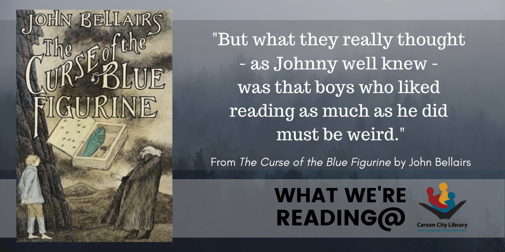 If you love reading as much as Johnny, check out The Curse of the Blue Figurine by John Bellairs:  #YouSayWeird #WeSayAwesome  #BookRecommendations #Classics #WhatWereReading