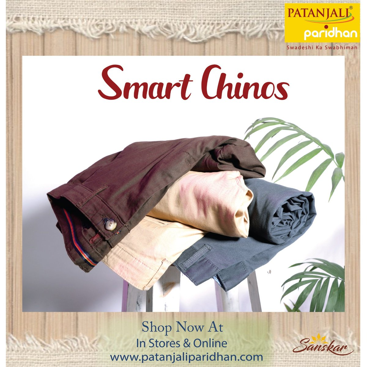 Chinos for your every occasion and every mood. Soft, comfortable and stylish.  Dress your best inthe wide range of colours available in the #PatanjaliParidhan stores.Sanskar Mens Chinos … SHOP NOW !! #Smartcasuals #patanjali #sanskar #menswear #swadeshi