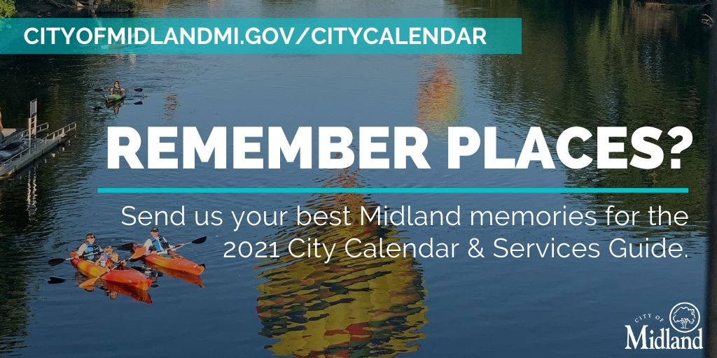 Remember... places? Events? Activities? Share those photo memories with us for the chance to be featured in the 2021 City Calendar & Services Guide > .   Calendars will mail in early December.. unless we decide to skip the rest of 2020 & start 2021 early.