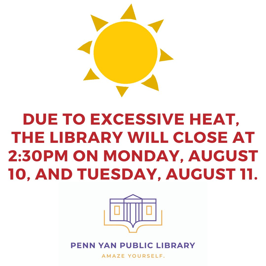 To paraphrase Nelly, it's getting hot in here. The library will close at 2:30pm today and tomorrow to protect our employees from the excessive heat. (Our HVAC upgrade is not yet complete.) Thank you for understanding. #PennYan