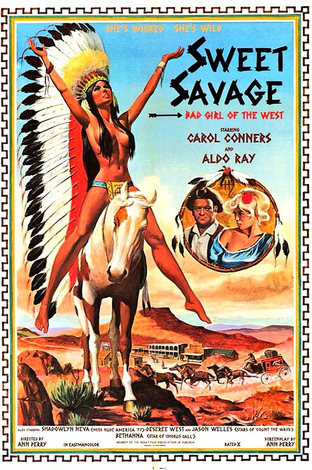 Sweet Savage (1979) Director: Ann Perry Cast: Carol Connors,Aldo Ray #sexploitation #illustration #erotica #movieposter #exploitation #exploitationfilm #western #indian #artist #drawing #horse #70s #70smovies #classicporn #vintageporn #xxxmovies #retro #graphicdesign #retroposter