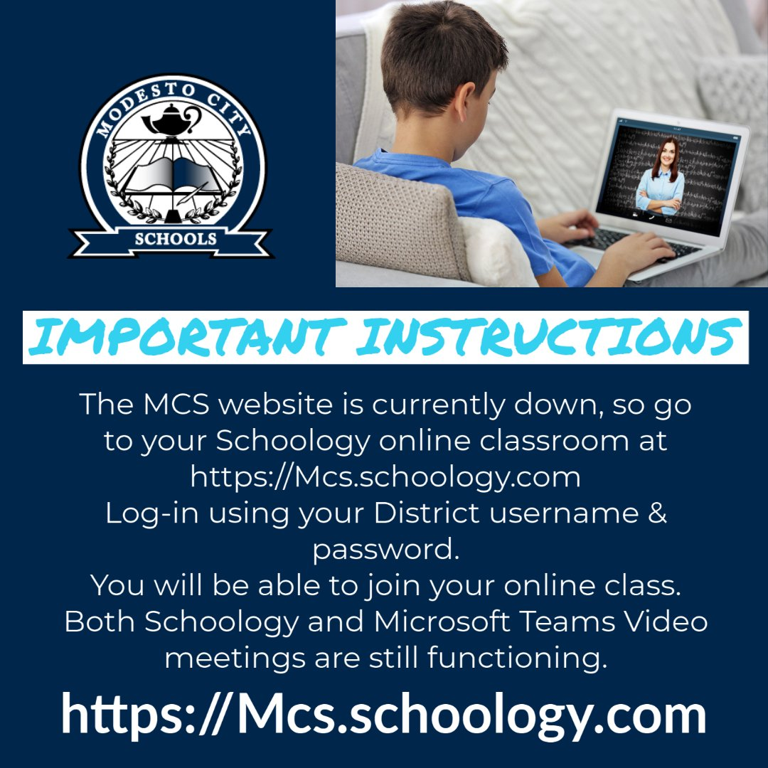 IMPORTANT - The MCS website is currently down, so go to your Schoology online classroom at   Log-in using your District username & password.  You will be able to join your online class. Both Schoology and Microsoft Teams Video meetings ARE still functioning