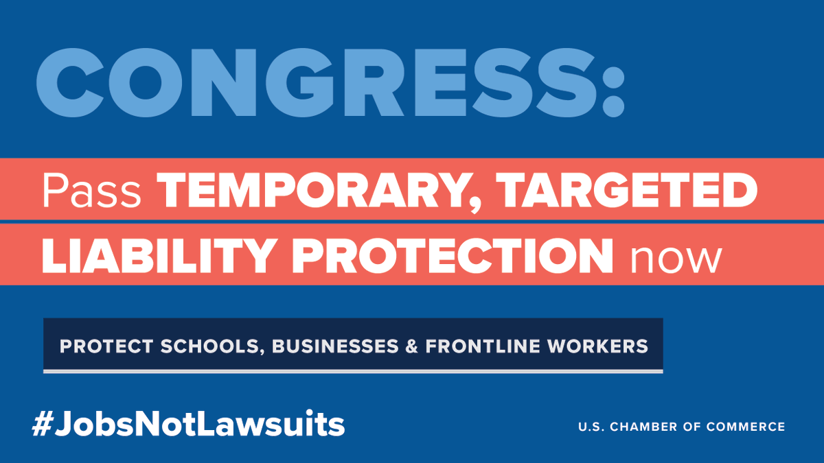 Tell Congress to pass temporary, targeted liability protections now to protect schools, businesses and frontline workers. What you can do:   #JobsNotLawsuits