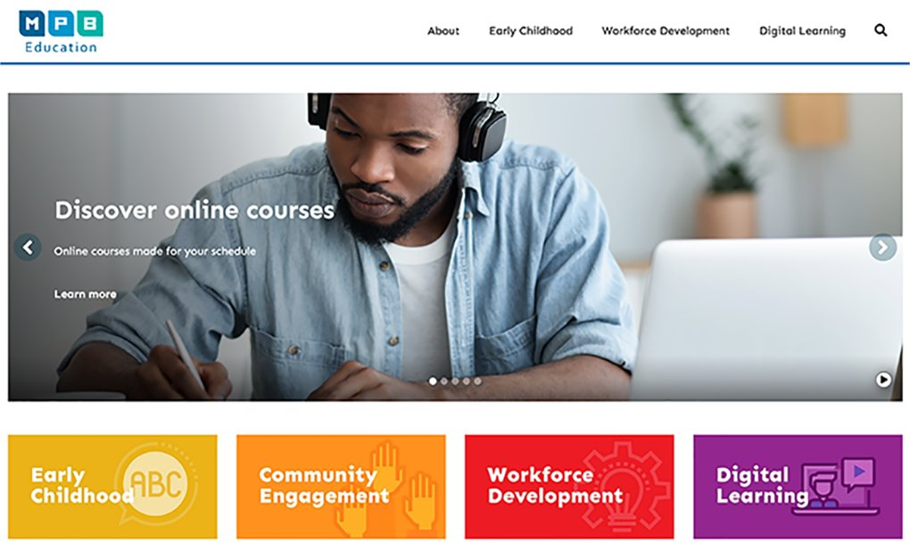 NEW LOOK: MPB's Education Services Department has a new look and web address –   MPB Education offers a variety of rigorous programs and services that focus on parents, children, and families' needs. Visit our new site today!