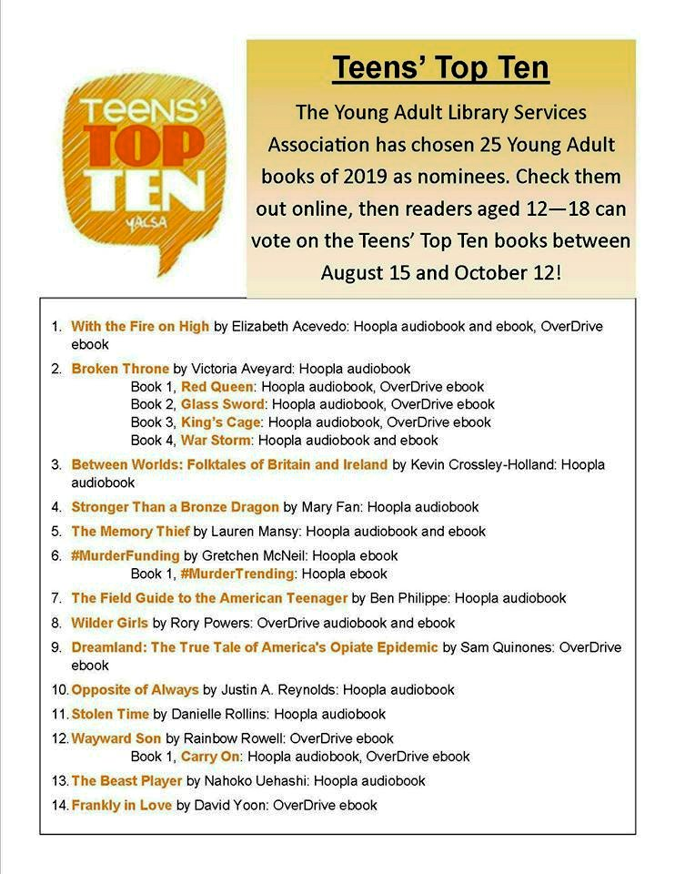 The Young Adult Library Services Association has chosen 25 Young Adult books of 2019 as nominees. Check them out online, then readers aged 12—18 can vote on the Teens' Top Ten books between August 15 and October 12!