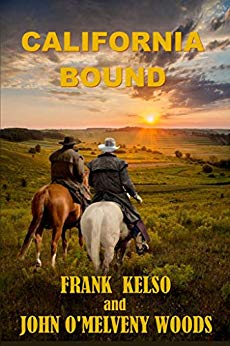 'A border war rages on the Rio near Eagle Pass with cattle rustled & ranches burned. Innocents are killed or kidnapped.  Jeb's niece is missing.' California Bound by @ AuthorFranKelso. #Western fiction #RRBC IARTG books giftideas FREE on Kindle Unlimited.