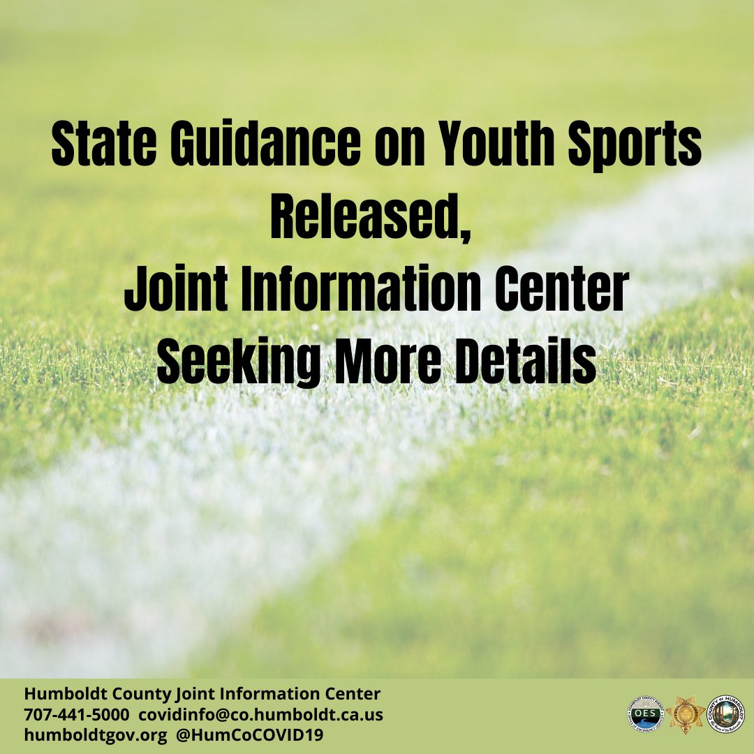 The Office of the California Governor and CDPH recently released guidance on youth sports, but left key questions unanswered. The Humboldt County JIC is working with the state to clarify requirements. Full release here:  #HumboldtTogether #HumCoCOVID