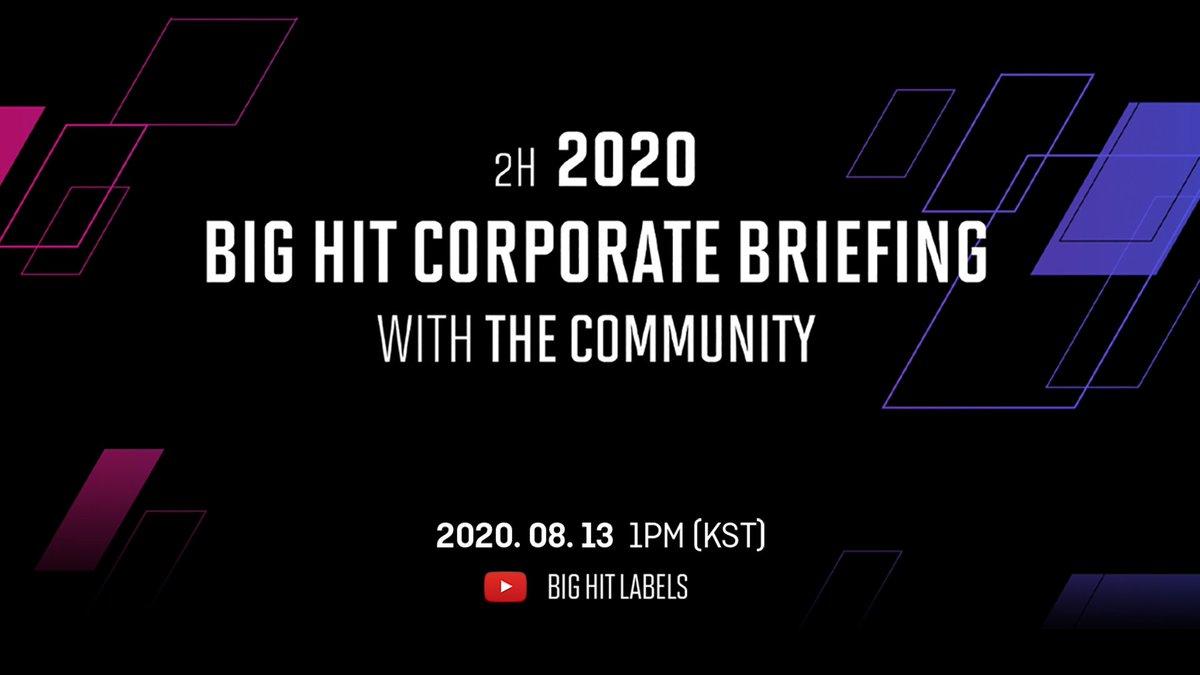 2020년 하반기 '공동체와 함께하는 빅히트 회사 설명회'  2H 2020 'Big Hit Corporate Briefing With the Community'  2020.08.13 1PM (KST) YouTube @ Big Hit Labels
