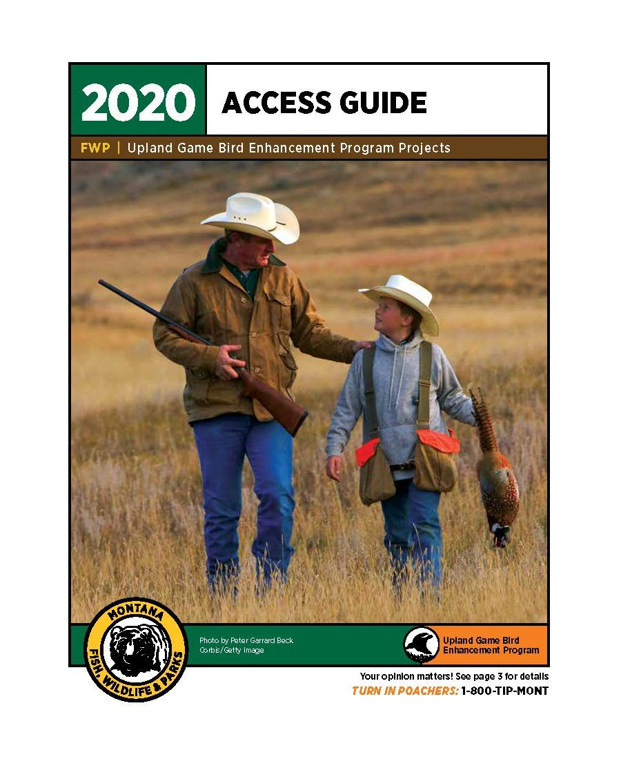 Game Bird Hunters! The 2020 Upland Game Bird Enhancement Program Projects Access Guide is available to view and download at . You can also order your free access guide online. FWP reminds you to get permission before you hunt on private land. #mymontanahunt