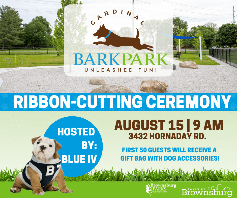 Will we see you and your furry friend at Saturday's Ribbon-Cutting Ceremony at Cardinal Bark Park at 9 AM?  The first 50 guests to attend will receive a gift bag with dog accessories!