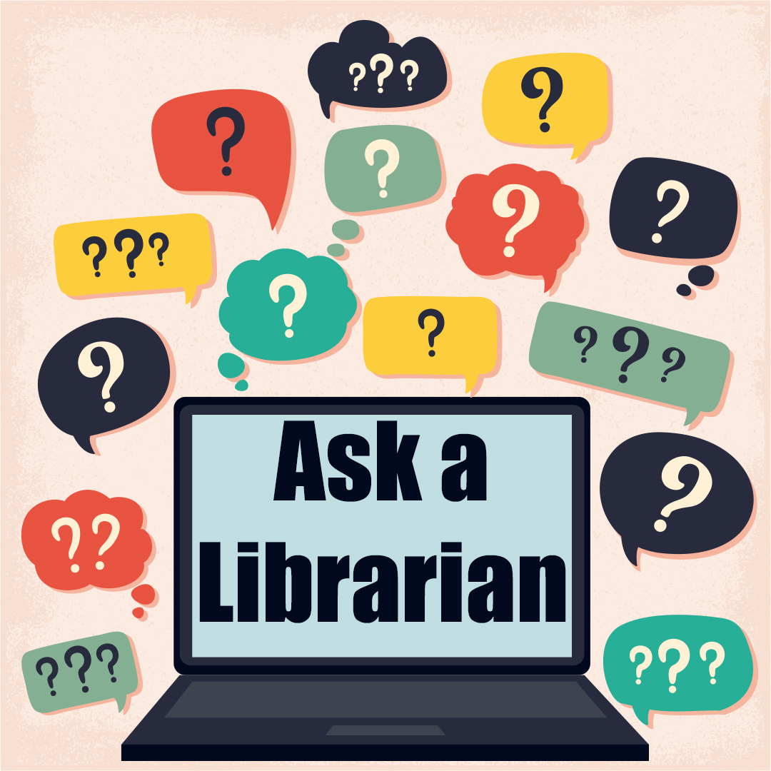 Do you have a question you need answered? Our librarians are here to help! Ask a Librarian is starting now on our Facebook page. Just hop on comments of their post or a private message. Visit