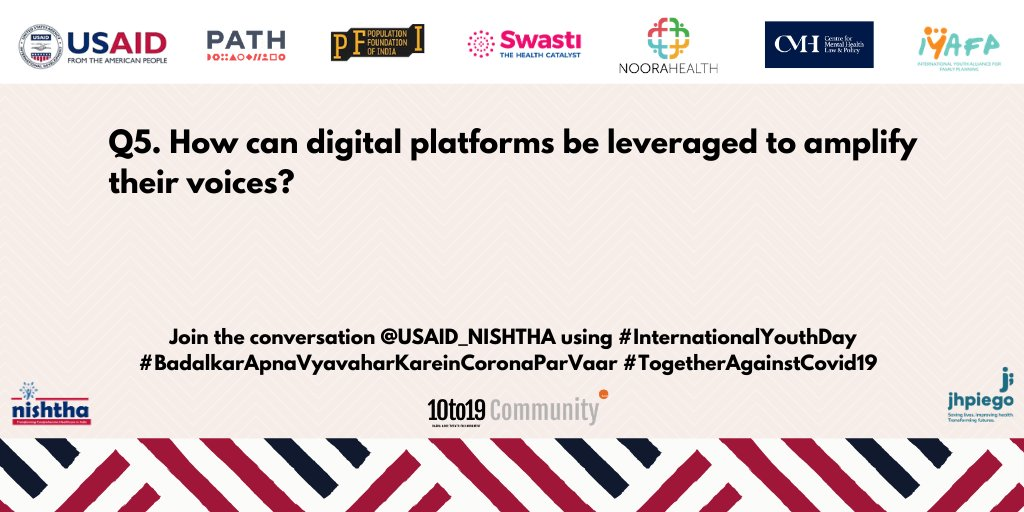 Our last question for this session! 'Youth' & 'Digital' go hand in hand. How do you think digital platforms can play a role in ensuring meaningful engagement of the youth?  #InternationalYouthDay #BadalkarApnaVyavaharKareinCoronaParVaar #TogetherAgainstCovid19 @dasra @usaid_india