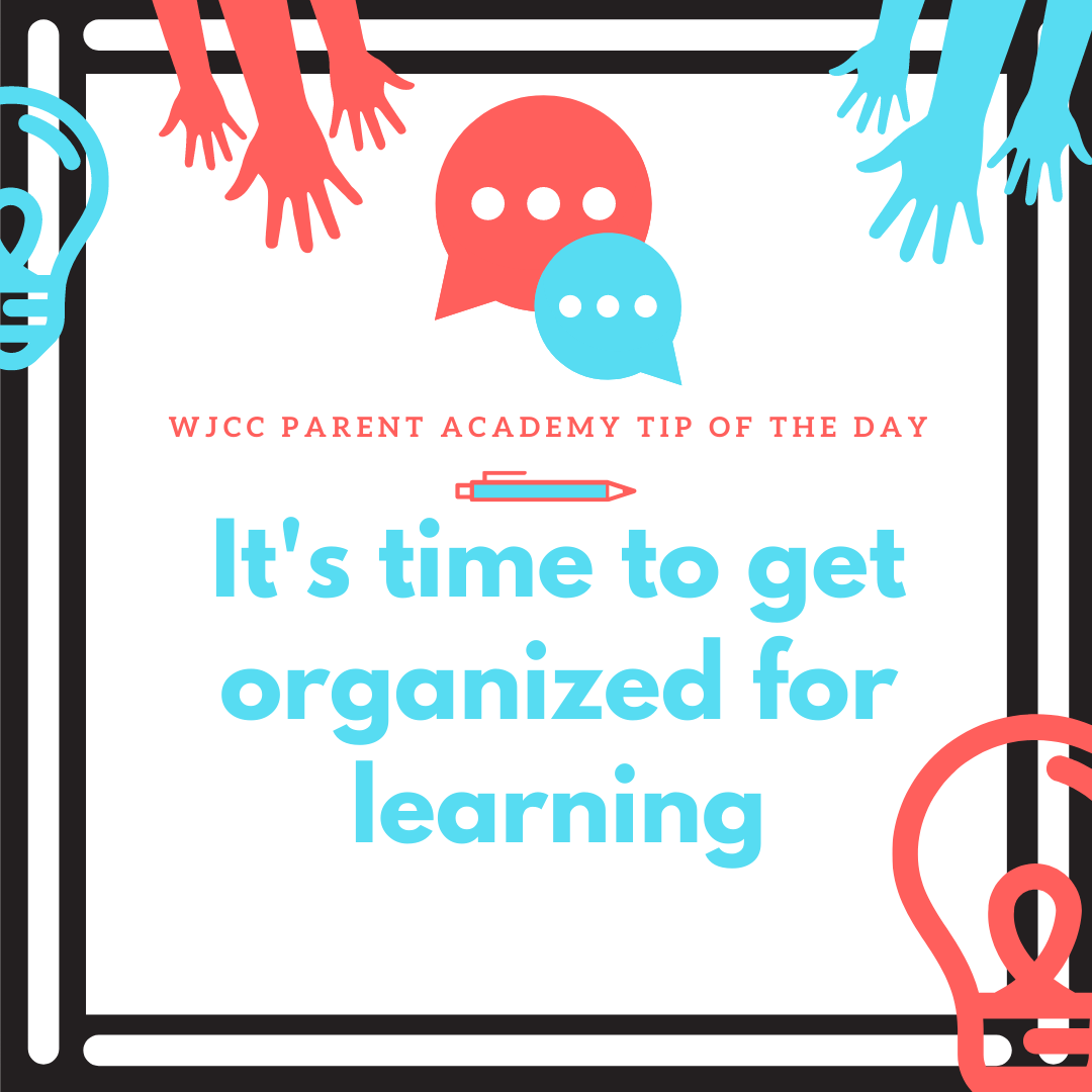 It's time to get organized for learning  Organization makes it easier for students to do their best work. Prepare for the new school year by setting up a study space; working in the same spot every day will help her focus. #WeAreWJCC English:  Español: